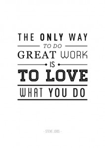 The only way to do great work quote